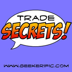 Trade Secrets Podcast